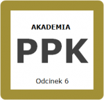 Odcinek 6 – Umowy w ramach PPK