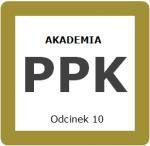 Odcinek 10 – Zwrot środków w ramach PPK