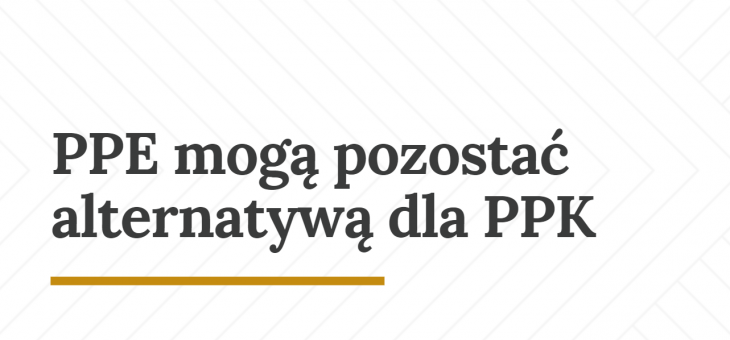 PPE mogą pozostać alternatywą dla PPK – informacje po posiedzeniu Komisji Sejmowej w dniu 26.09.2018