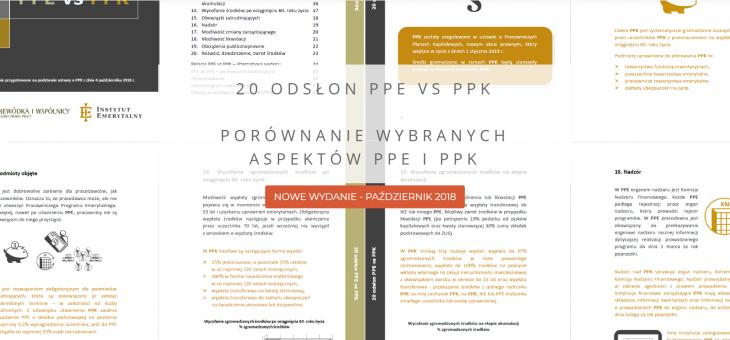 """Nowe wydanie broszury """"20 odsłon PPE vs PPK"""" – październik 2018"""
