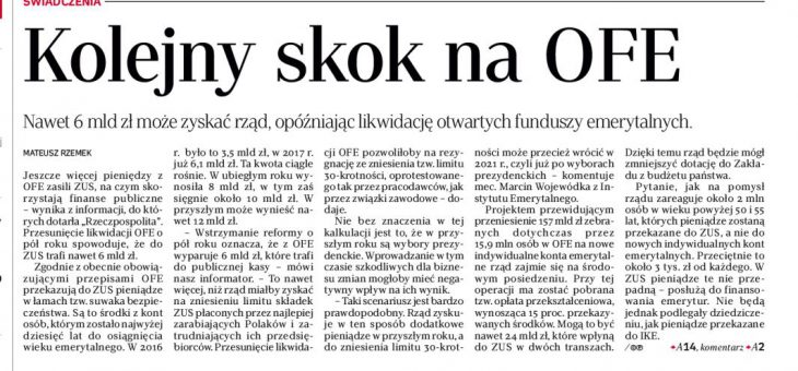 Rzeczpospolita: Kolejny skok na OFE. Rząd może zyskać 6 mld zł – komentuje dr Marcin Wojewódka