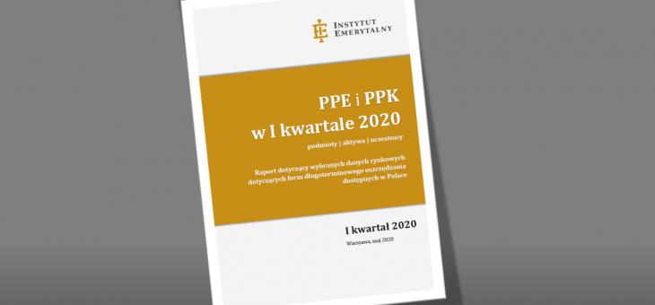 Raport: PPE i PPK w I kwartale 2020 (aktywa, podmioty, uczestnicy)