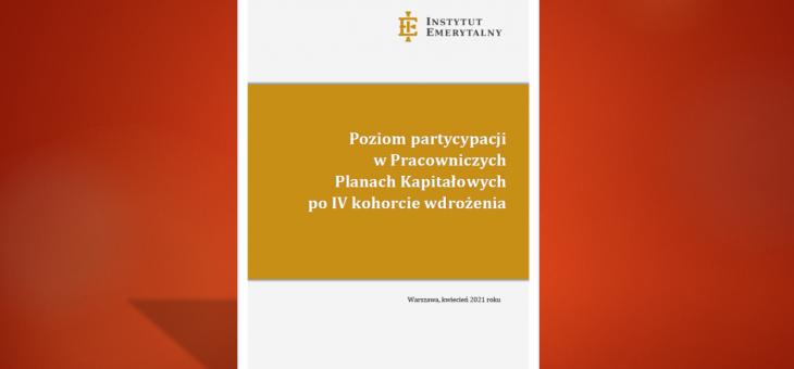 Raport: Poziom partycypacji w Pracowniczych Planach Kapitałowych po IV kohorcie wdrożenia