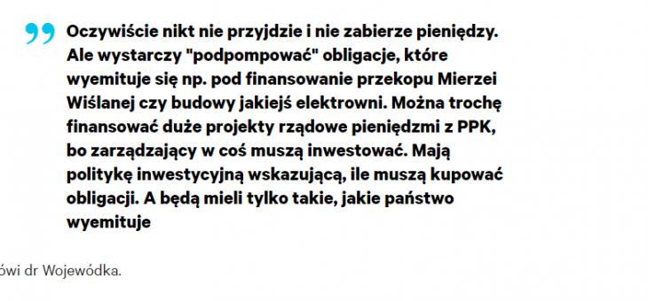"""GAZETA.PL: A miało być tak pięknie. Polacy gremialnie mówią PPK """"nie"""". Gdzie jest problem? – komentuje dr Marcin Wojewódka"""